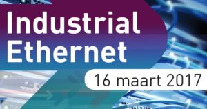 Industrial Ethernet 2017 @ Hart van Holland | Putten | Gelderland | Nederland